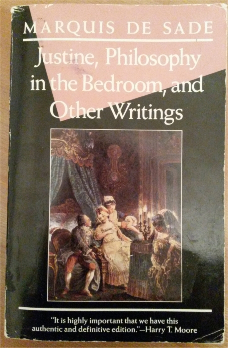 Justine  Philosophy in the Bedroom  and Other Writings   Marquis De Sade. Happy Birthday to the Marquis De Sade    Duke De Richleau s