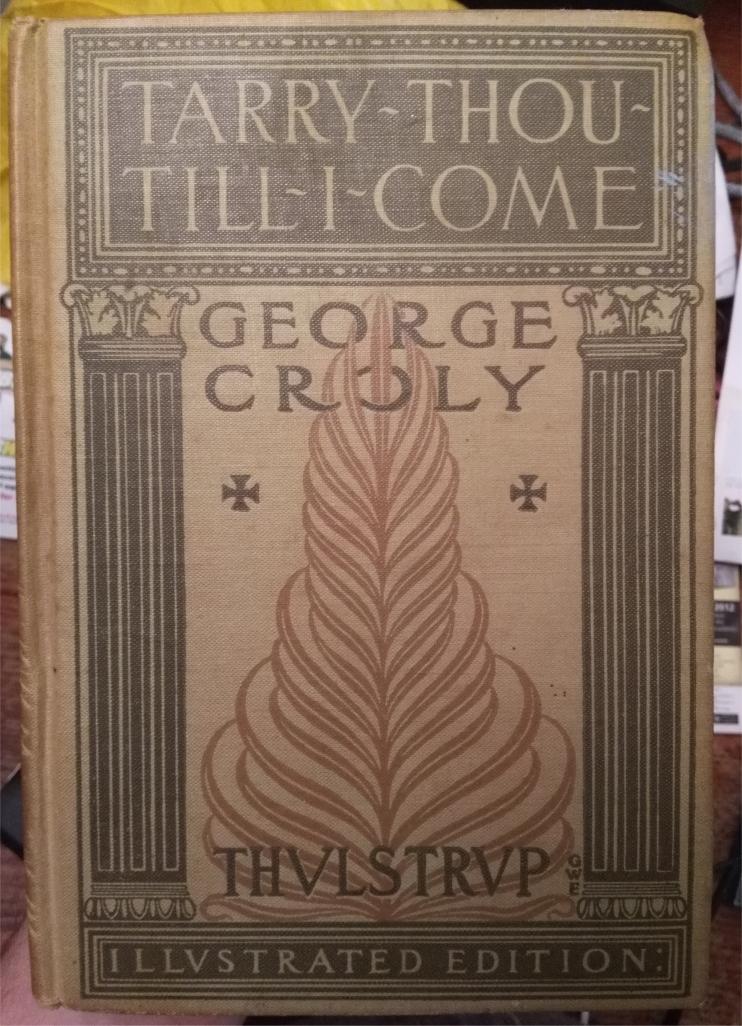 tarry thou till i come croly