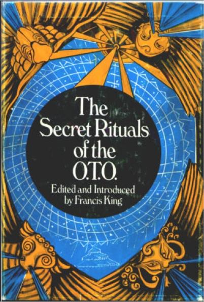 secret rituals of the oto francis king