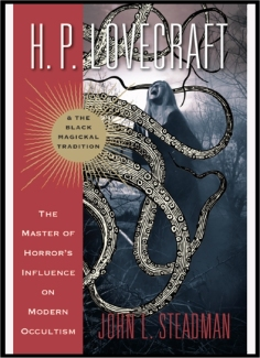 h.p. lovecraft black magickal tradition - john l