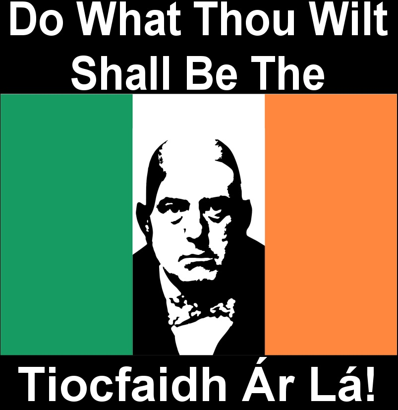 crowley tiocfaidh ar la up the rah