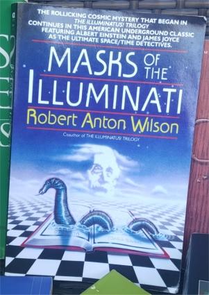 robert anton wilson masks illuminati