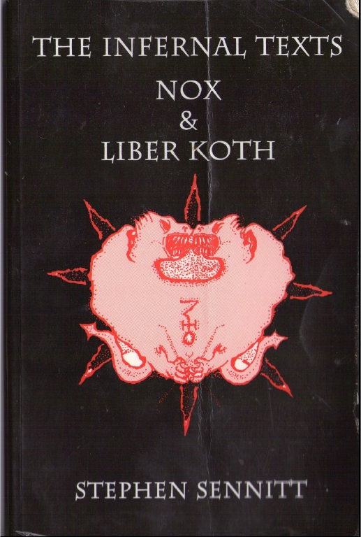 the infernal texts nox and liber koth