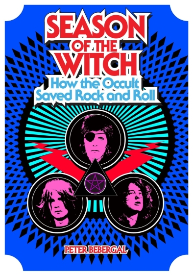 season of the witch occult rock and roll - peter bebergal