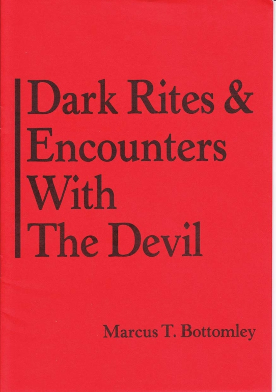 dark rites & encounters with the devil marcus t. bottomley.jpg