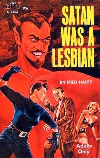 satan was a lesbian fred haley