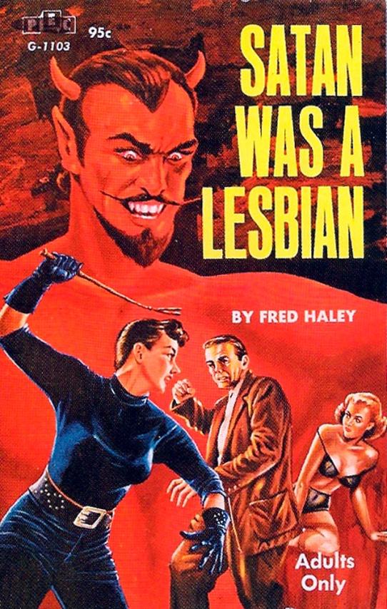 satan was a lesbian fred haley.jpg