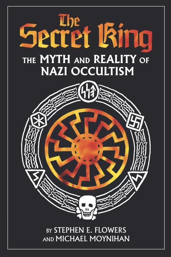 secret king nazi occultism flowers moynihan.jpg