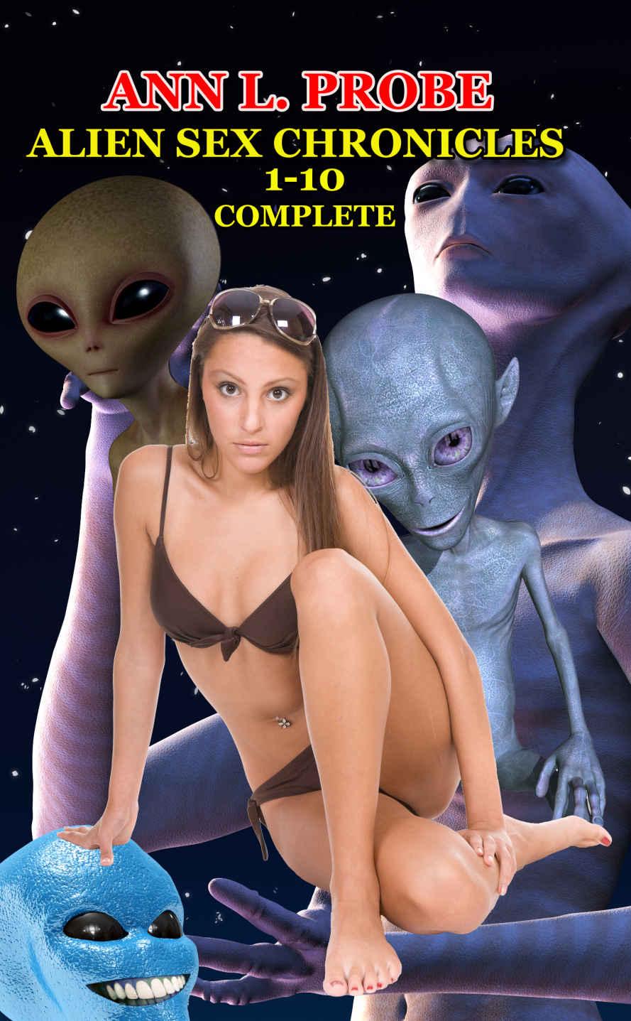 alien sex chronicles ann l. probe