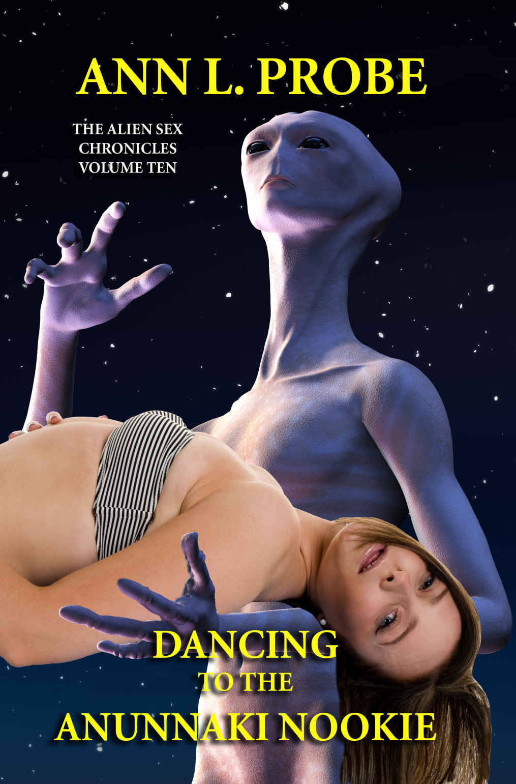 dancing to the anunnaki nookie ann l. probe
