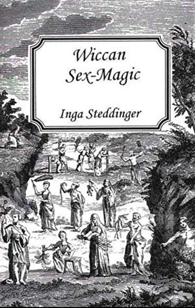 wiccan sex-magic inga steddinger.jpg