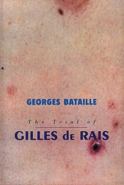 trial of gilles de rais george bataille