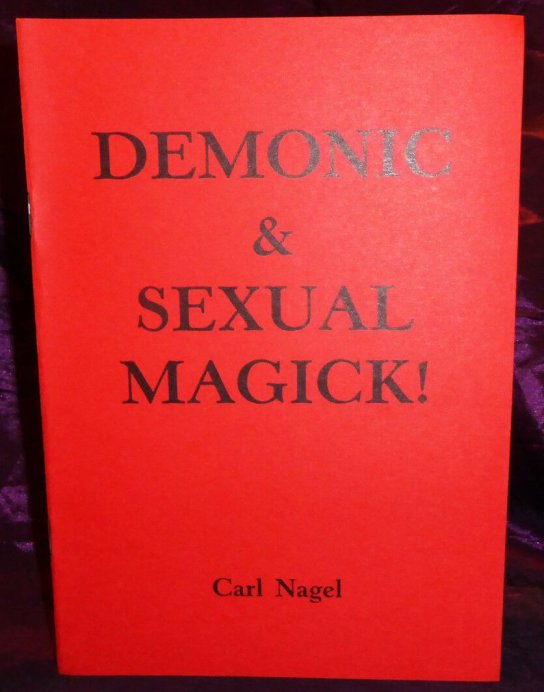 demonic and sexual magick carl nagel