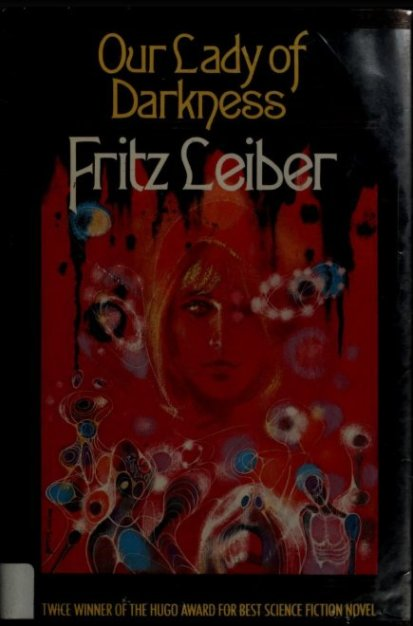 fritz leiber our lady darkness