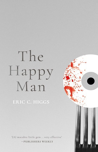 the happy man eric c higgs