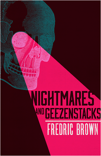 nightmares and geezenstacks frederic brown