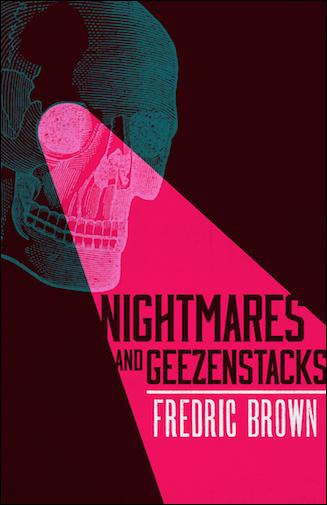 nightmares and geezenstacks frederic brown