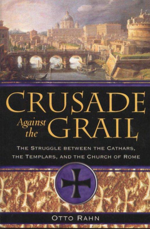 otto rahn crusade against the grail