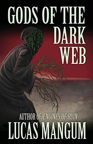 gods of the dark web lucas mangum